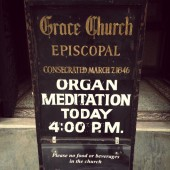 EXCLUSIVE: Grace Church in New York, Organ Meditations