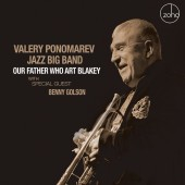 'Our Father Who Art Blakey' by the Valery Ponomarev Jazz Big Band