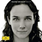 Hélène Grimaud's New CD 'Water' (Deutsche Grammophon) is Her Beautiful, Dark, Twisted Fantasy