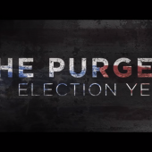 James DeMonaco's 'The Purge: Election Year' Trailer Hits Closer to Home Than You Might Expect