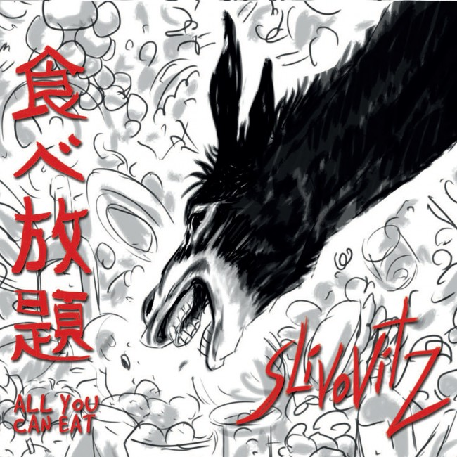 "'All You Can Eat"" by Slivovitz"