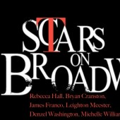 Hollywood Scars on Broadway: Rebecca Hall, Bryan Cranston, James Franco, Leighton Meester, Denzel Washington, Michelle Williams