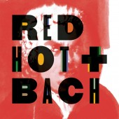 'Red Hot + Bach' and Sony Masterworks Take Johann Sebastian to New Paths via Chris Thile, Gabriel Kahane, Shara Worden and More