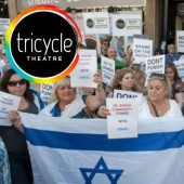 The Column: London's Tricycle Theatre Butts Heads with Jewish Film Festival...and Why It's in the Wrong