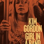 Kim Gordon Announces Release of Memoir, 'Girl in a Band' on February 24 and Posts Cover Art