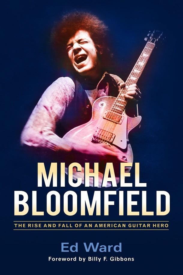 Michael Bloofield by Ed Ward